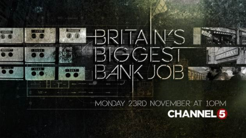 Britain's biggest bank job